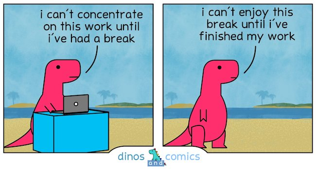Cartoon: first work, then break